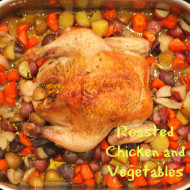 Recipe: Roasted Chicken and Vegetables